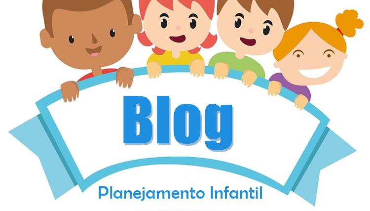 Blog do Planejamento Infantil