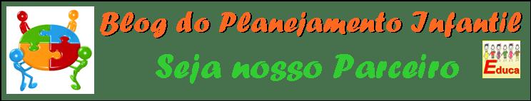 Parceiro do Blog Planejamento Infantil